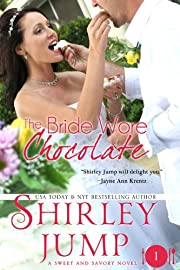 The Bride Wore Chocolate (Sweet and Savory Romances, Book One)