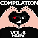 I Love Techno Greatest Hits Vol. 6 (Subwoofer Records)