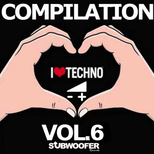 I Love Techno Greatest Hits, Vol. 6 (Subwoofer Records)