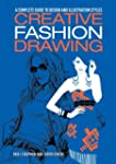 Creative Fashion Drawing: A Complete...
