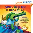 Waking Up Is Hard to Do (Book & CD)