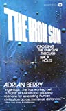 echange, troc Aorian Berry - Iron Sun: Crossing the Universe Through Black Holes