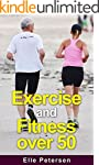 Exercise and Fitness: Exercise and Fi...