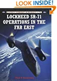 Lockheed SR-71 Operations in the Far East (Combat Aircraft)