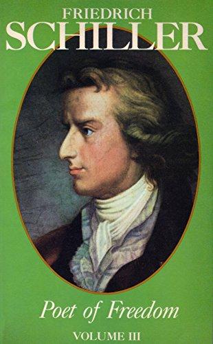 Friedrich Schiller Poet of Freedom Volume III (Friedrich Schiller Aesthetic compare prices)