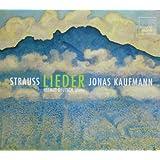 STRAUSS. Lieder. Kaufmann/Deutsch