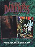 *OP Cities of Darkness 2 LA Berlin (The Cities of Darkness Series , Vol 2)