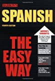 Spanish the Easy Way (Barron's E-Z) (0764119745) by Silverstein, Ruth J.