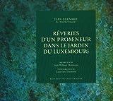 echange, troc Jean Bernard - Rêveries d'un promeneur dans le jardin du Luxembourg