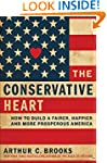 The Conservative Heart: How to Build...