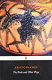 Image of The Birds and Other Plays (Penguin Classics)