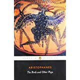 The Birds and Other Plays (Penguin Classics)by Aristophanes