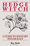 Hedge Witch: Guide to Solitary Witchcraft