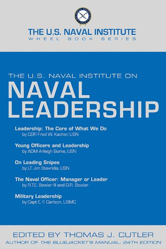 The U.S. Naval Institute on Naval Leadership (U.S. Naval Institute Wheel)