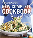 Weight Watchers Weight Watchers New Complete Cookbook: Over 500 Delicious Recipes for the Health Cook's Kitchen (Weight Watchers (Wiley Publishing))