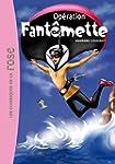 Fant�mette 09 - Op�ration Fant�mette