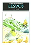 A Birdwatching Guide to Lesvos Steve Dudley