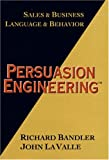 Persuasion Engineering (0916990362) by Richard Bandler