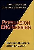 Persuasion Engineering (0916990362) by Richard Bandler
