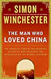 The Man Who Loved China (0060884592) by Winchester, Simon
