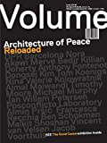 Volume 40: Architecture of Peace Reloaded