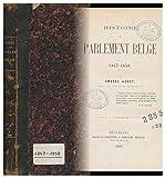 Histoire Du Parlement Belge, 1847-1858 / Amedee Adnet