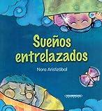 img - for Suenos entrelazados (Spanish Edition) book / textbook / text book
