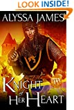 Knight of Her Heart (Conquering the Heart Book 1)