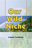 img - for Our Wild Niche book / textbook / text book