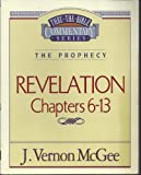 Thru the Bible Commentary Series (The Prophecy Chapters 6-13, 59) (0785211225) by J. Vernon McGee
