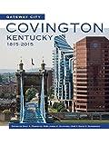 img - for Gateway City: Covington, Kentucky, 1815-2015 book / textbook / text book