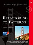 Refactoring to Patterns (Addison-Wesley Signature Series (Fowler))