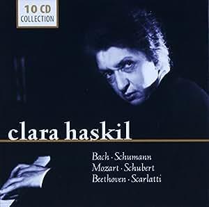 Clara Haskil : Concertos et sonates de Bach, Beethoven, Mozart, Ravel, Schubert, Schumann