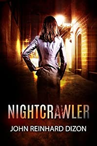 Nightcrawler by John Reinhard Dizon ebook deal