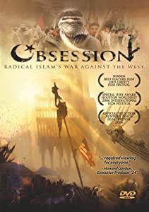 Obsession: Radical Islam's War Against The West [DVD] [2005]