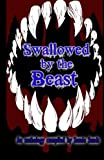 img - for Swallowed by the Beast book / textbook / text book