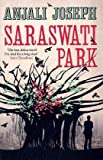 Anjali Joseph Saraswati Park
