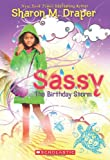 The Sassy #2: The Birthday Storm