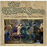 Stay Golden Smog: Best of Golden Smog