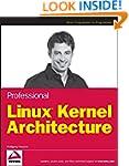 Professional Linux Kernel Architecture