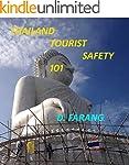 Thai Tourist Safety 101: Forewarned i...