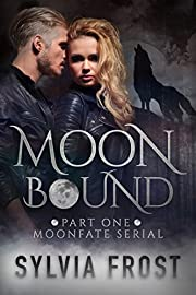 Moonbound (Moonfate Serial Book 1)