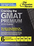 img - for Cracking the GMAT Premium Edition with 6 Computer-Adaptive Practice Tests, 2015 (Graduate School Test Preparation) book / textbook / text book
