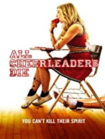 All Cheerleaders Die [HD]
