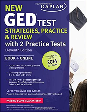 """New GED® Test Strategies, Practice, and Review with 2 Practice Tests: Book + Online â"""" Fully Updated for the 2014 GED (Kaplan Test Prep)"""