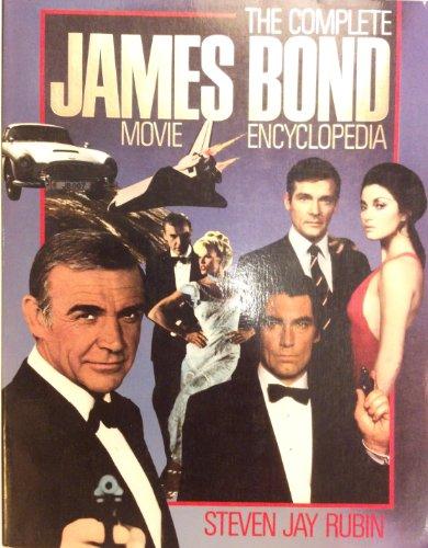 Complete James Bond Movie Encyclopaedia