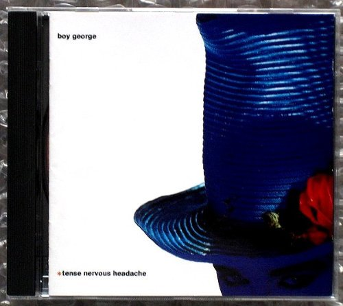 Boy George - Tense Nervous Headache By Boy George - Zortam Music