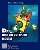 img - for Das biokybernetische Modell: Unternehmen als Organismen (German Edition) book / textbook / text book