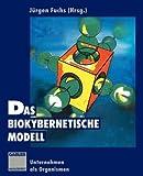 img - for Das biokybernetische Modell: Unternehmen als Organismen (German Edition) book / textbook / text book