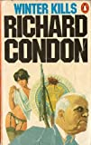 WINTER KILLS (0140040986) by RICHARD CONDON